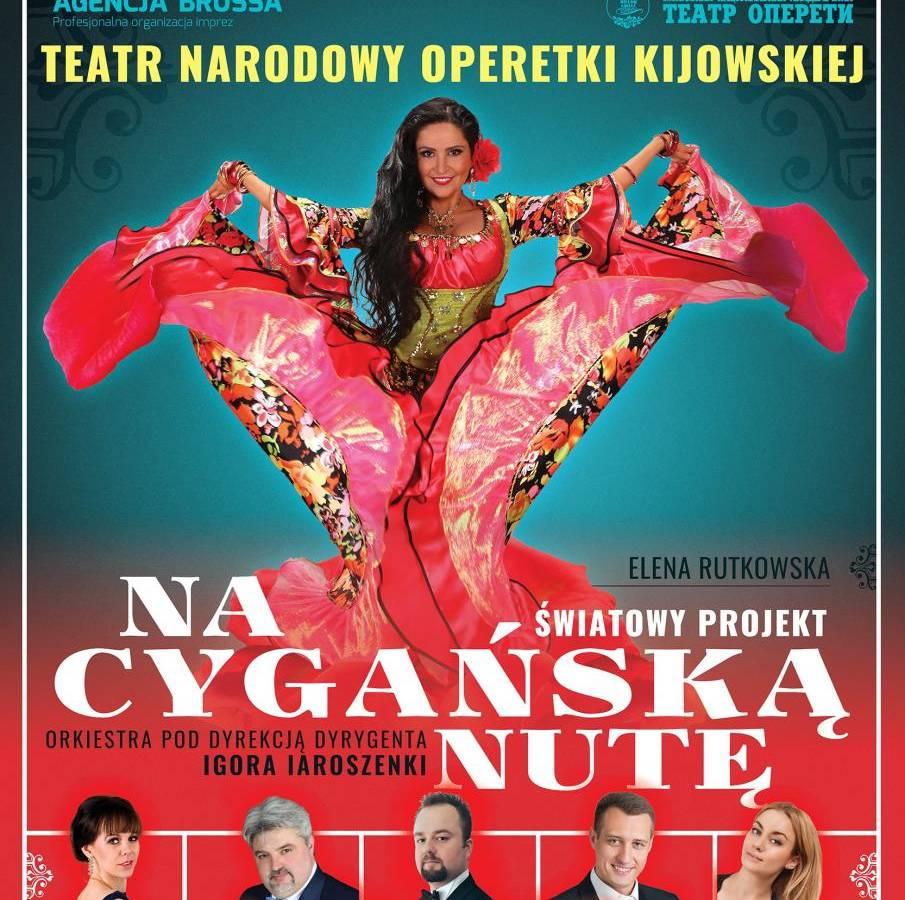 """Teatr Narodowy Operetki Kijowskiej w Płocku: """"Na cygańską nutę"""""""