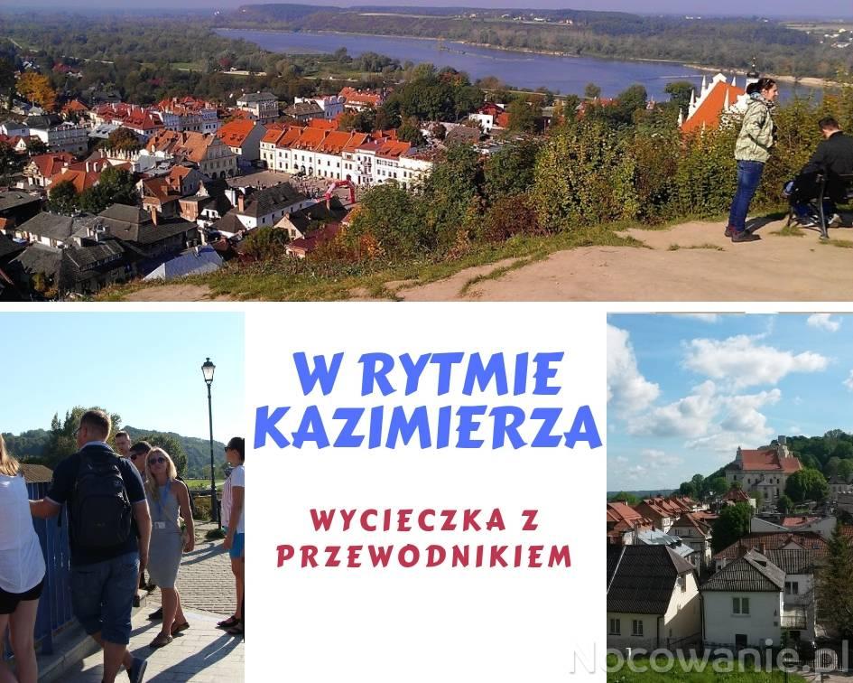 W rytmie Kazimierza - wycieczka z przewodnikiem