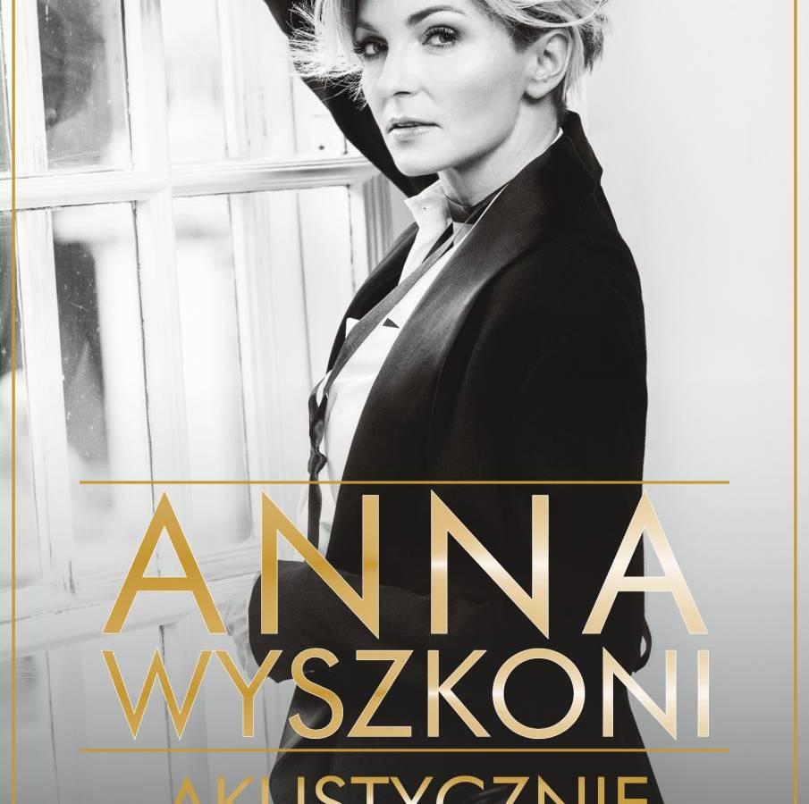 Koncert Anna Wyszkoni Akustycznie w ACKiS w Częstochowie