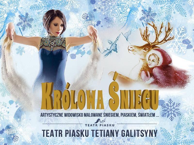 """Teatr Piasku Tetiany Galitsyny w Łodzi: """"Królowa Śniegu"""""""