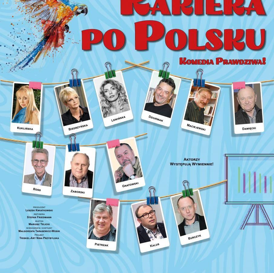 """Spektakl """"Kariera po polsku"""" w Domu Kultury w Garwolinie"""