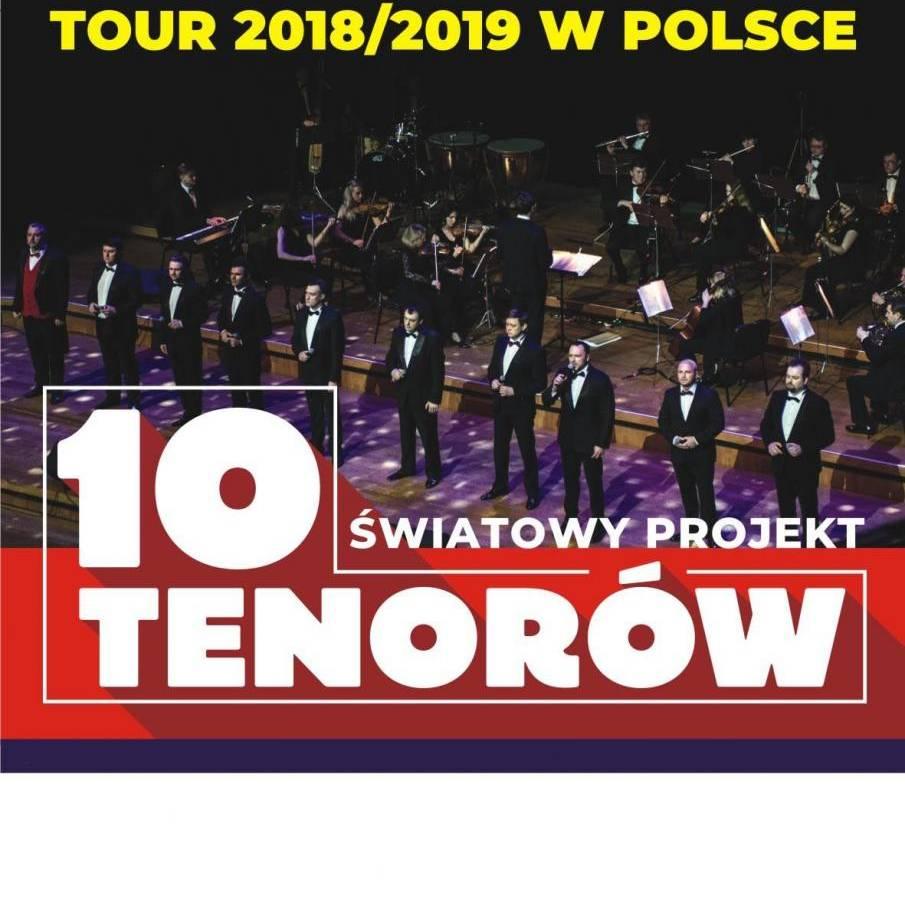 Koncert w Pałacu Kultury Zagłębia w Dąbrowie Górniczej: 10 Tenorów!