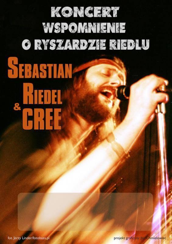 Sebastian Riedel & Cree w Płocku: Wspomnienie o Ryszardzie Riedlu