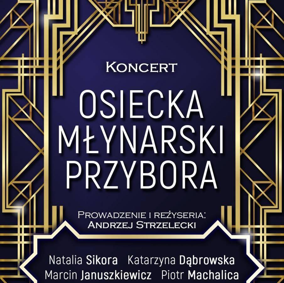 Koncert Osiecka, Młynarski, Przybora... w CKK Joranki w Toruniu