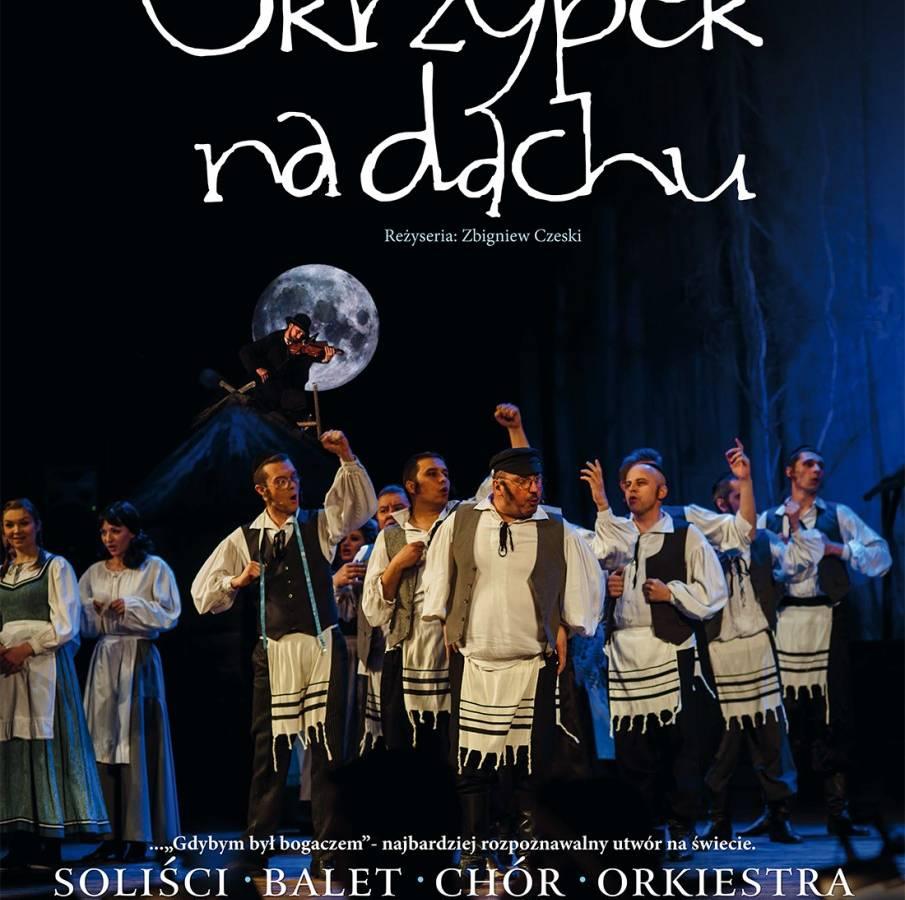 """Musical """"Skrzypek na dachu"""" w Teatrze Muzycznym w Lublinie"""