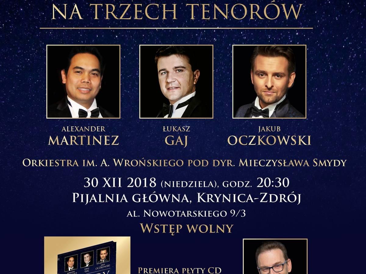 """Koncert """"Kolędy na Trzech Tenorów"""" w Pijalni Głównej w Krynicy-Zdroju"""