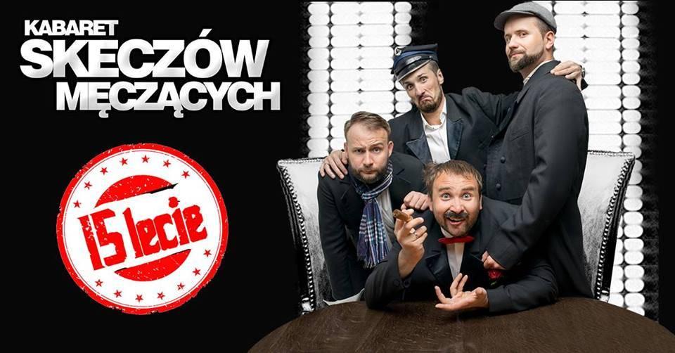 Kabaret Skeczów Męczących w Krakowie - 15 lecie Kabaretu