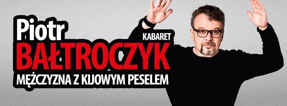 Piotr Bałtroczyk w Warszawie - Kabaret