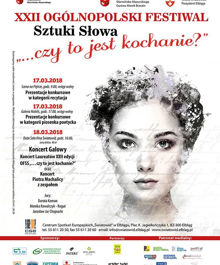 """XXII Ogólnopolski Festiwal Sztuki Słowa """"...czy to jest kochanie?"""""""