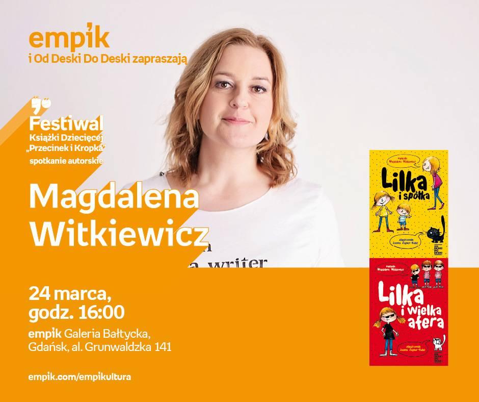 Spotkanie autorskie Magdaleny Witkiewicz w Gdańsku