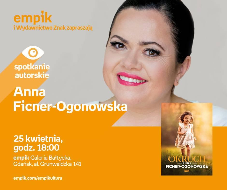 Spotkanie autorskie: Anna Ficner-Ogonowska w Empiku Gdańsk