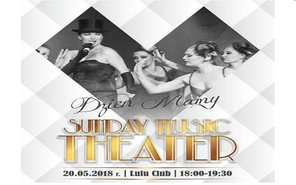 Sunday Music Theater - Dzień Mamy - Szczecin