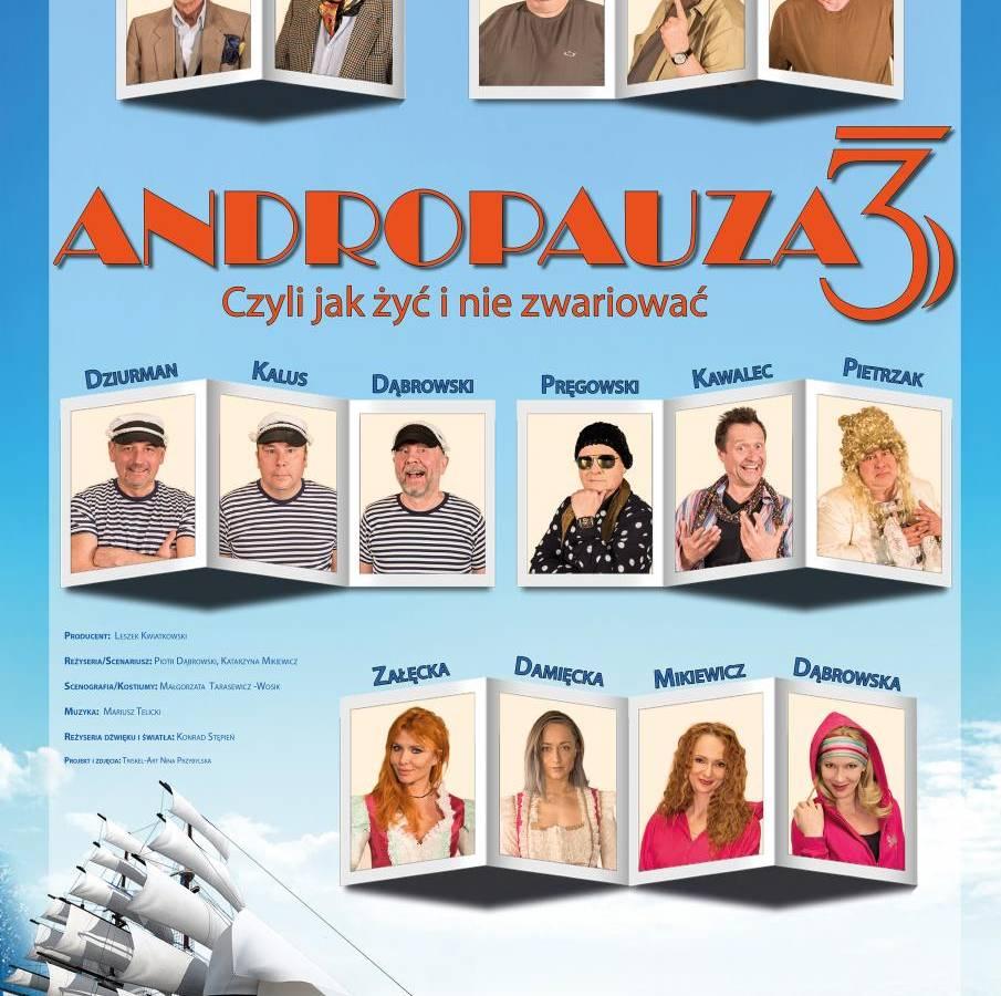 ANDROPAUZA 3 - CZYLI JAK ŻYĆ I NIE ZWARIOWAĆ - Garwolin