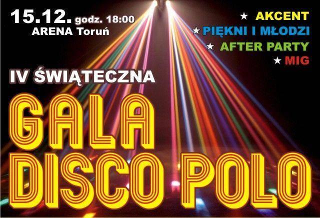 IV Świąteczna Gala Disco Polo w Toruniu
