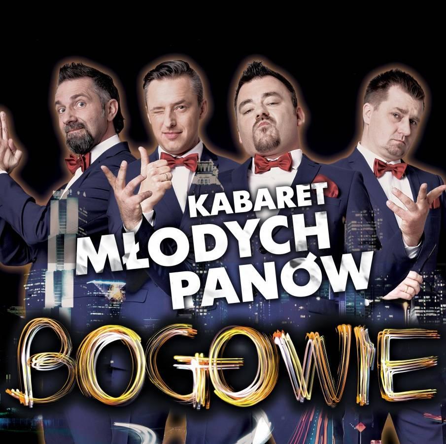 Kabaret młodych Panów - 'Bogowie' - Zielona Góra