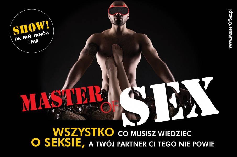 Master of SEX - Seans w Łodzi