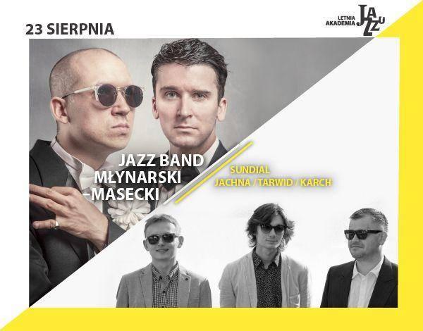11. LAJ: Sundial-Jachna/ Tarwid/ Karch, Jazz Band Młynarski-Masecki - Łódź