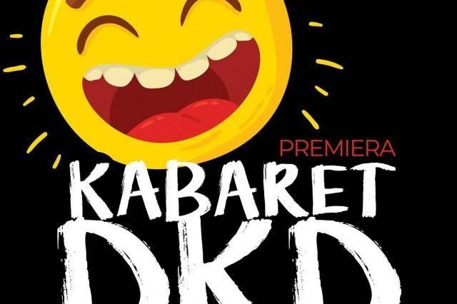 Kabaret DKD - premiera w Słupsku