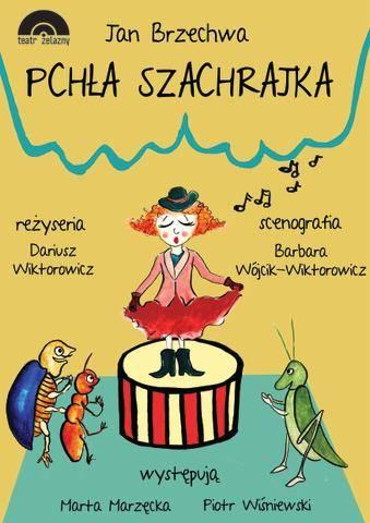 Pchła Szachrajka - spektakl dla dzieci w Katowicach