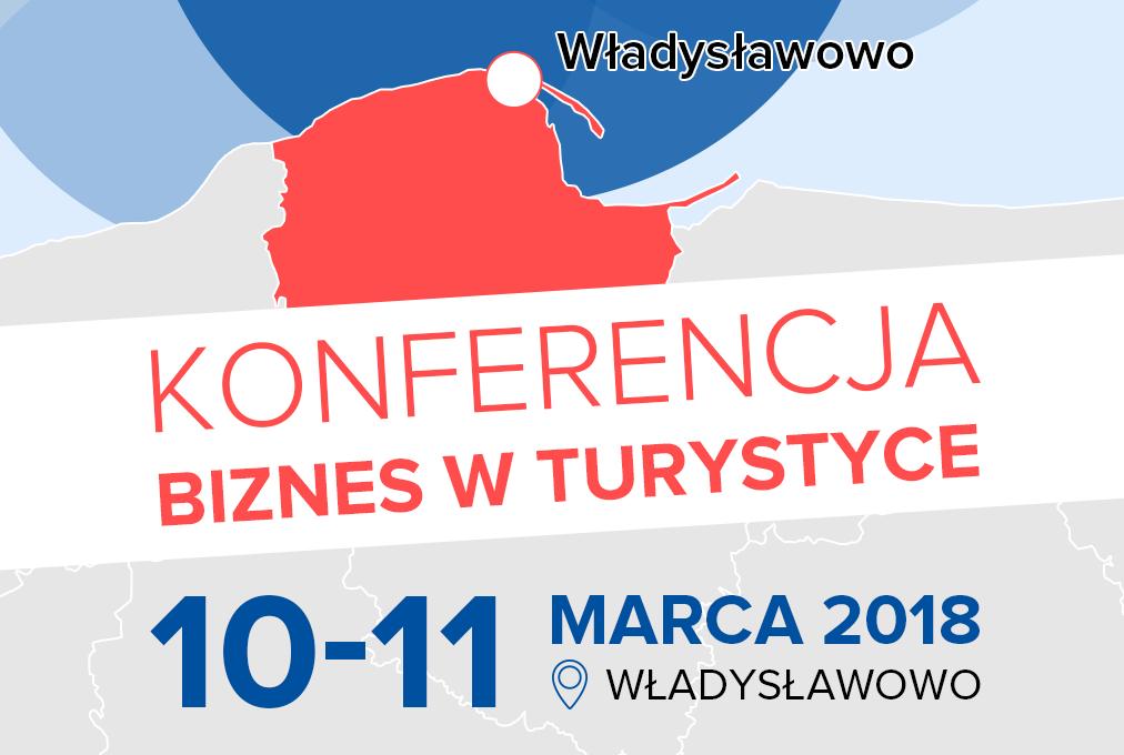 """Konferencja """"Biznes w turystyce"""" we Władysławowie: dzień 1"""