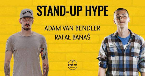 Stand-up HYPE | Adam van Bendler & Rafał Banaś -Sanok