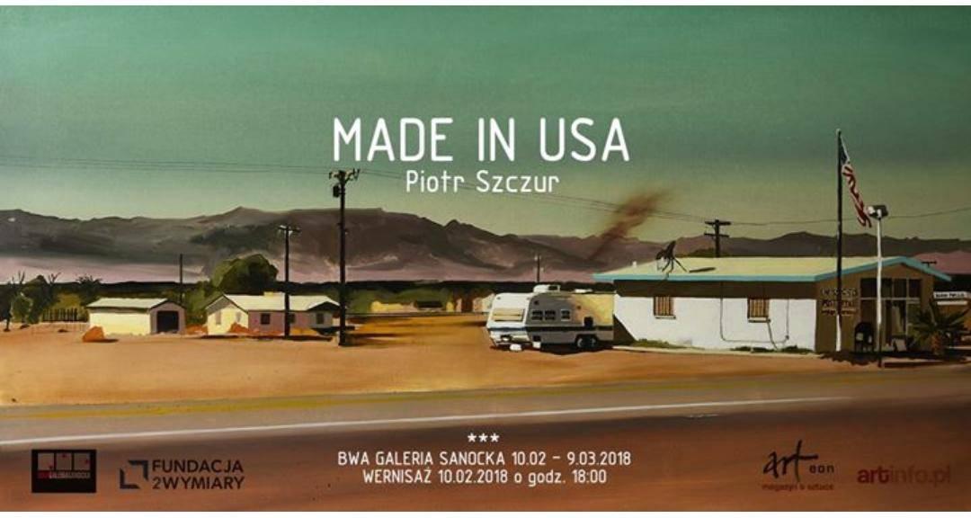 Wernisaż: Piotr Szczur-Made in USA-  Sanok