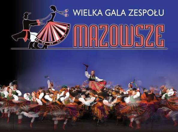Wielka Gala Zespołu Mazowsze: Jastrzębie-Zdrój