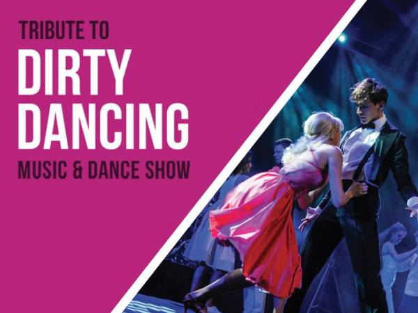 Tribute to Dirty Dancing - Music & DANCE Show w Koszalinie